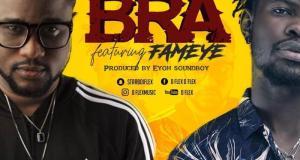 D Flex – Bra ft Fameye (Prod by Eyoh Soundboy)