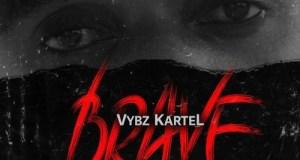 Vybz Kartel – Brave (Prod. by Wise Choice Records)