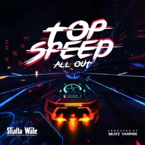 Shatta Wale Top Speed All Out Ndwompafie.net  300x300 - Shatta Wale — Top Speed (All Out) (Prod. By Beatz Vampire)