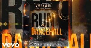 Vybz Kartel – Run Dancehall ft. Lisa Mercedez
