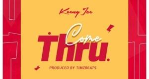 Keeny Ice – Come Thru (Prod. by Timbeats)