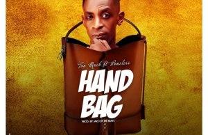 Too Much – Handbag Ft Homeless (Prod. By Jake on da beat)