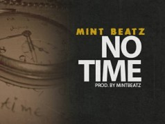 MintBeatz – No Time (Prod. by Mintbeatz)