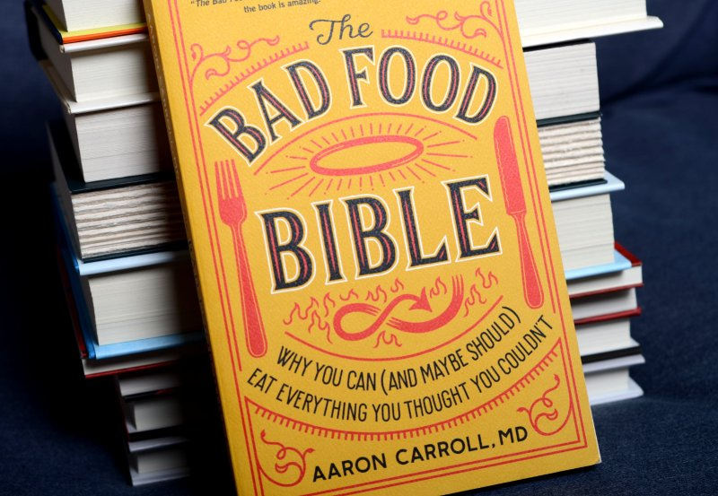 The Bad Food Bible, by Aaron Carroll