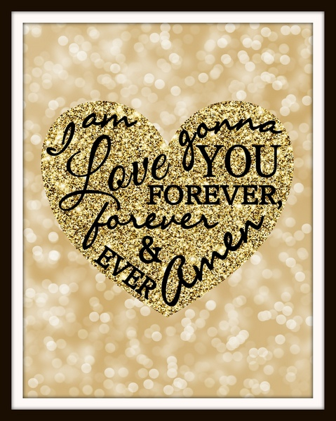 Valentine's Art - Forever and Ever Amen - Randy Travis - Free Printable