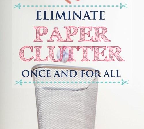 Eliminate Paper Clutter – Week 7