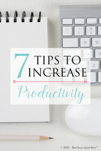 7 Tips to Increase Productivity at Work