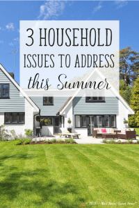 3 Household Issues to Address this Summer