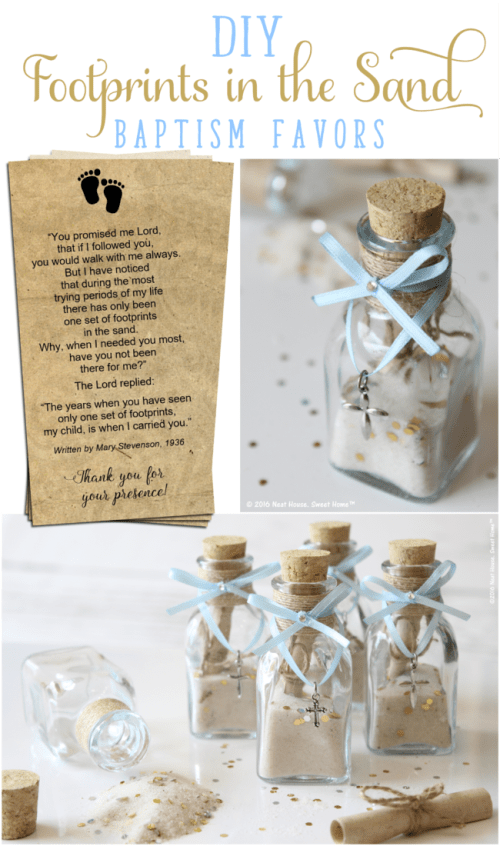 DIY Footprints in the Sand Baptism Favors   An excerpt of this beautiful prayer is tucked inside these miniature glass jars. This is a beautiful keepsake for Baptism, Dedications, and First Communion.