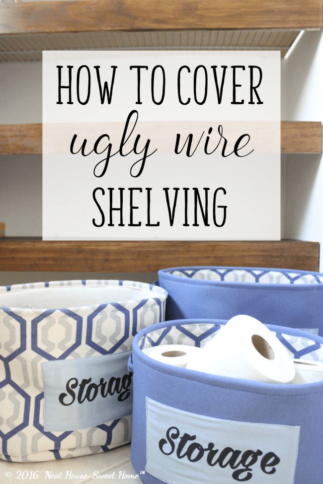 DIY Wood Covers for Wire Shelving | Neat House. Sweet Home™