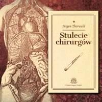 audiobooki hity - stulecie chirurgów