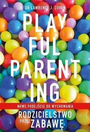 okładka książki o wychowaniu dzieci - playful parenting
