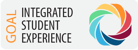 Goal: Integrated Student Experience