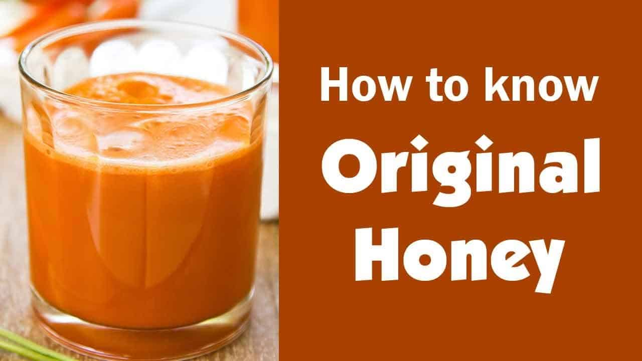 how to know pure honey or fake honey