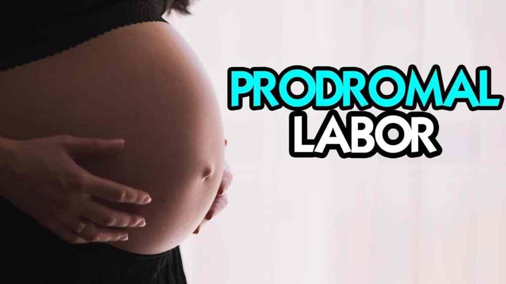 What Is Prodromal Labor?