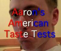Aaron Poole: American Taste Tests