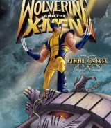Wolverine and the X-Men: Final Crisis Trilogy DVD Cover Art