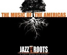 Jazz Roots: The Music of the Americas