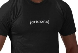 Crickets T-Shirt