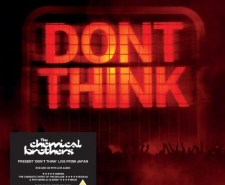 Chemical Brothers: Dont Think