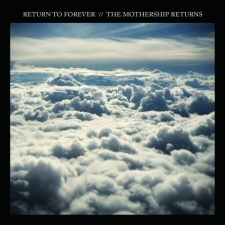 Return to Forever: Mothership Returns CD