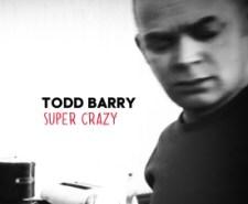 Todd Barry: Super Crazy CD