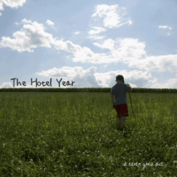 Hotel Year: It Never Goes Out