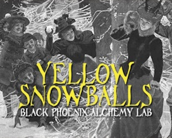 Yellow Snowballs 2013 from Black Phoenix