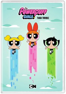 Powerpuff Girls Tiara Trouble DVD
