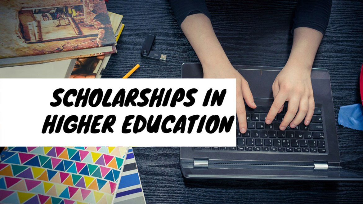 Scholrships in higer education