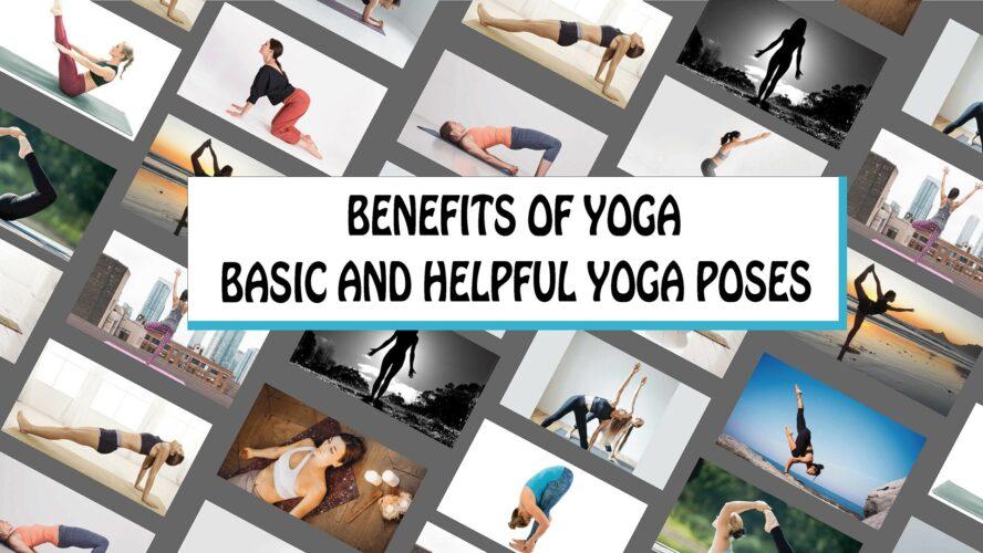 Benefits Of Yoga, Basic And Helpful Yoga Poses For Good Health, benefits of yoga, best yoga position, yoga for weight loss, yoga position, yoga weight loss, needforlife.info, need for life, needforlife
