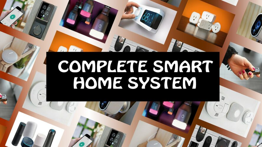 best smart home system, Complete Smart Home System, home devices, Intelligent Home Devices, smart home system, Complete Smart Home System with Intelligent Devices