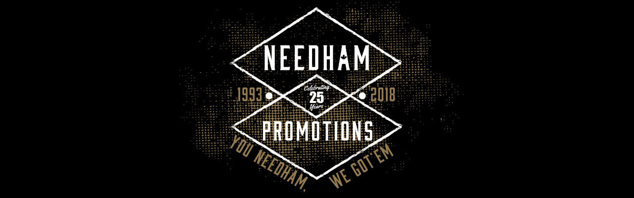 Needham Promotions Celebrating 25 Years