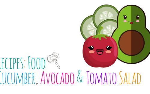 Cucumber, Avocado & Tomato Salad