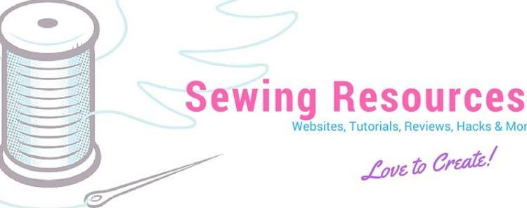 Sewing Tutorial, YouTube and Blogger Resource ~ RoundUp