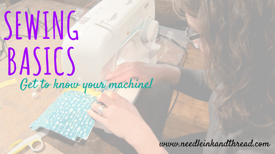 Get to Know Your Machine – Learn the Basics @ Needle, Ink and Thread | Beavercreek | Ohio | United States