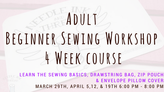 Adult Sewing Basics Class @ Needle, Ink and Thread | Beavercreek | Ohio | United States