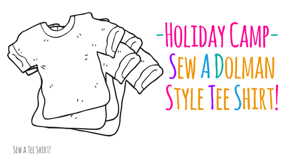 Holiday Camp - Kids - Sew a Dolman Style Tee Shirt @ Needle, Ink and Thread | Beavercreek | Ohio | United States