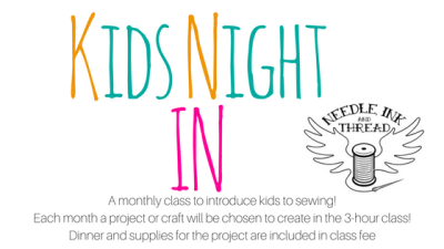 kids-night-in Adult – Learn to Sew Four Week Workshop - Session 2
