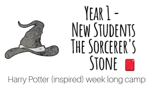 Year 1 - Harry Potter camp! Sorcerer's Stone!