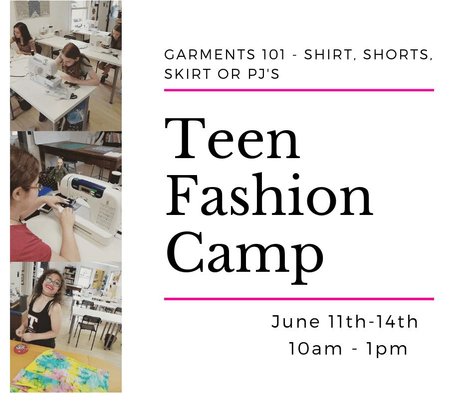 Teen Fashion Camp > Garment Construction > June 11th - 14th 10-1PM