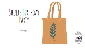 Shultz Birthday Party