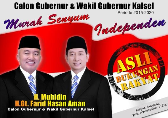 "Muhidin Farid ""Murah Senyum"" Calon Independen Gubernur Kalimantan Selatan"