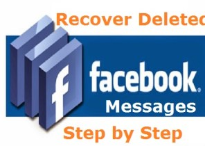 Tricks to Recover Deleted Message, Photos, Videos and other files from Facebook