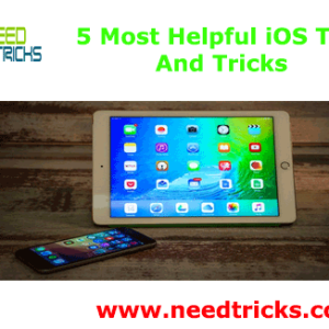 5 Most Helpful iOS Tips And Tricks
