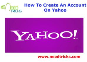 How To Create An Account On Yahoo