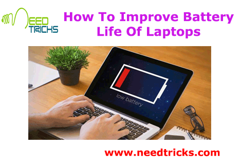 How To Improve Battery Life Of Laptops