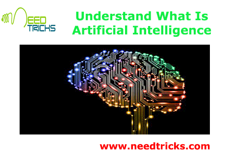 Understand What Is Artificial Intelligence