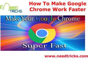 How To Make Google Chrome Work Faster