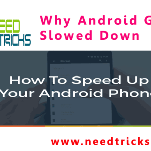 Why Android Gets Slowed Down